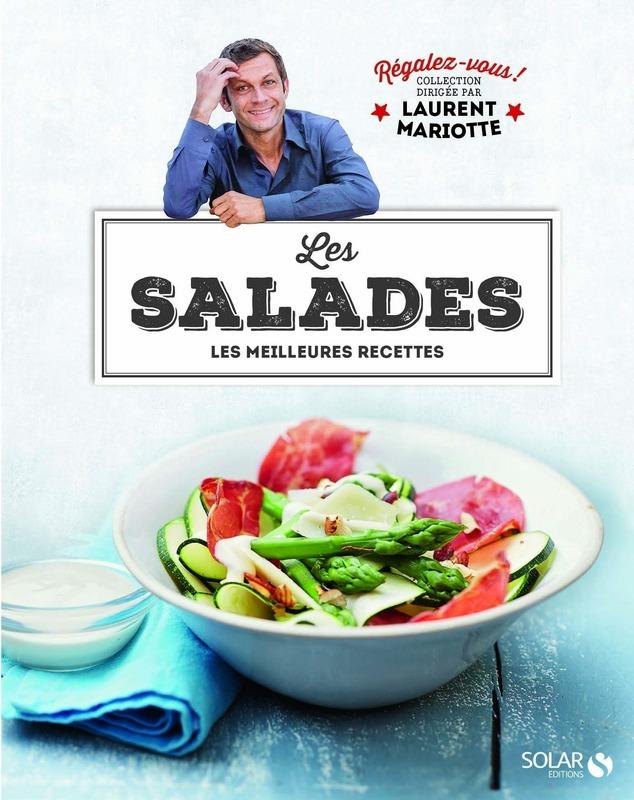 Les salades - Régalez-vous !   MARIOTTE, Laurent