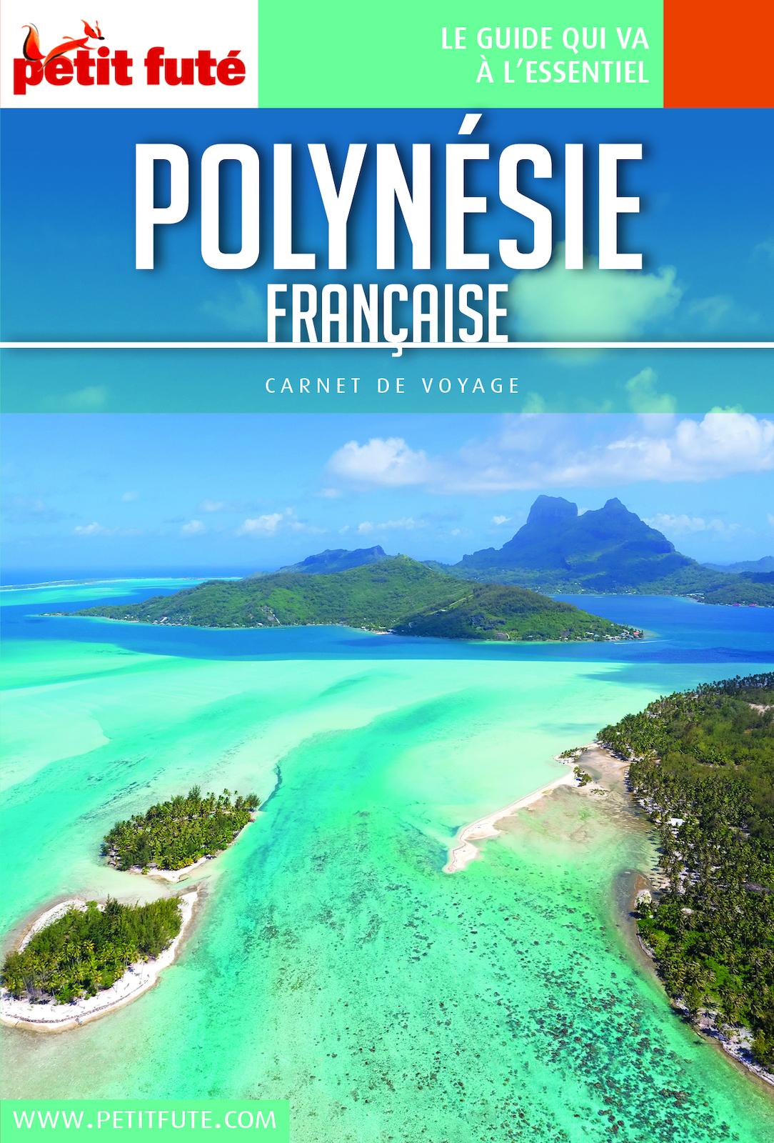 POLYNÉSIE FRANÇAISE 2018 Carnet Petit Futé