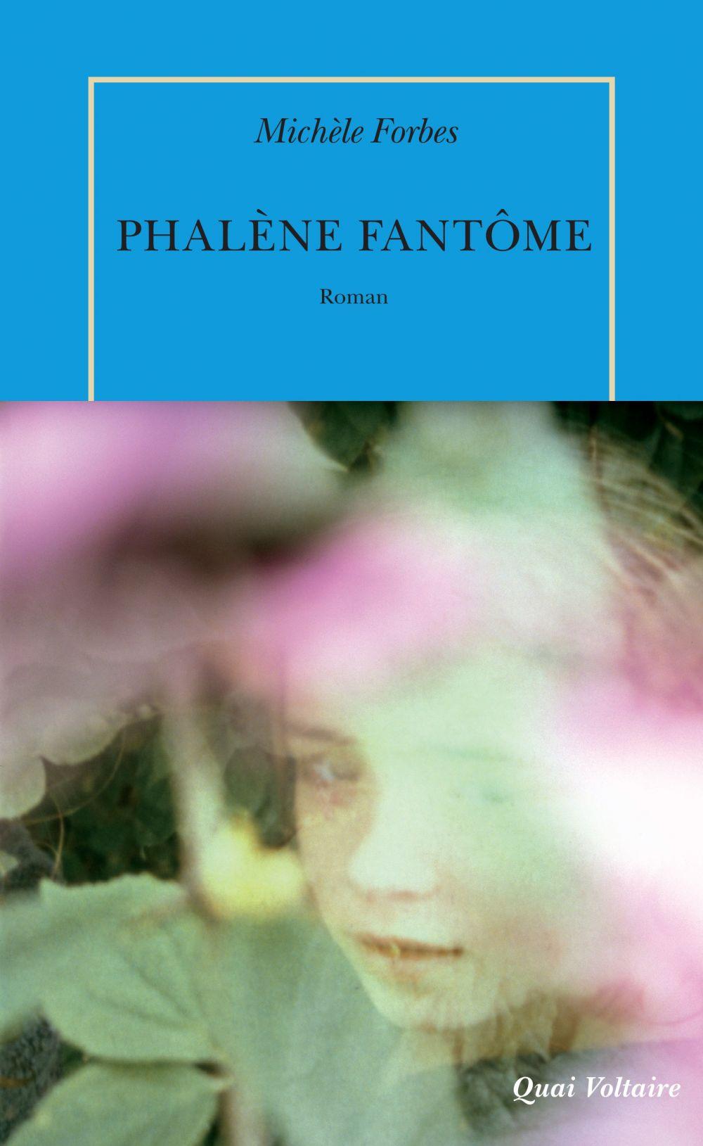 Phalène fantôme   Forbes, Michèle. Auteur