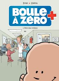 Boule à zéro - Tome 1