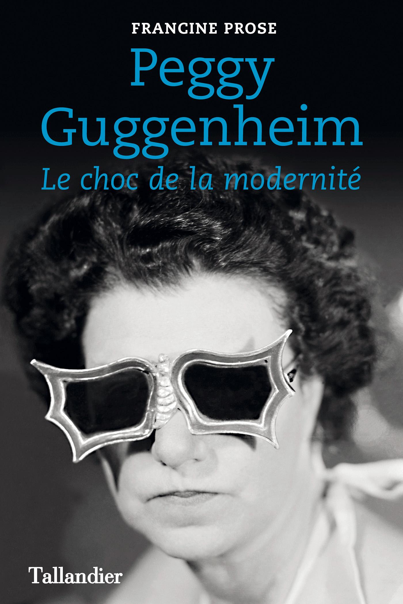 Peggy Guggenheim - Le choc ...