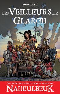 Les Veilleurs de Glargh