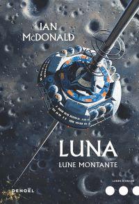 Luna (Tome 3) - Lune montante