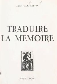 Traduire la mémoire