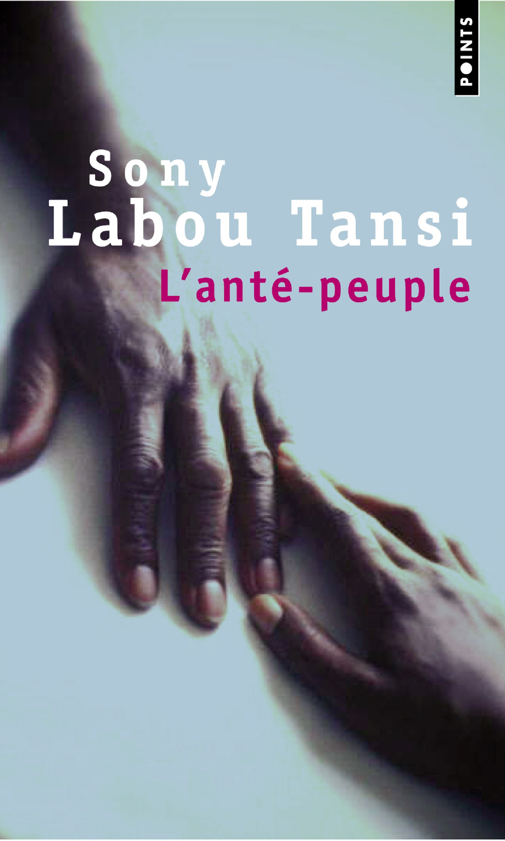 L'Anté-peuple | Labou Tansi, Sony