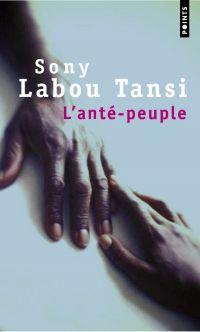 L'Anté-peuple | Labou Tansi, Sony. Auteur