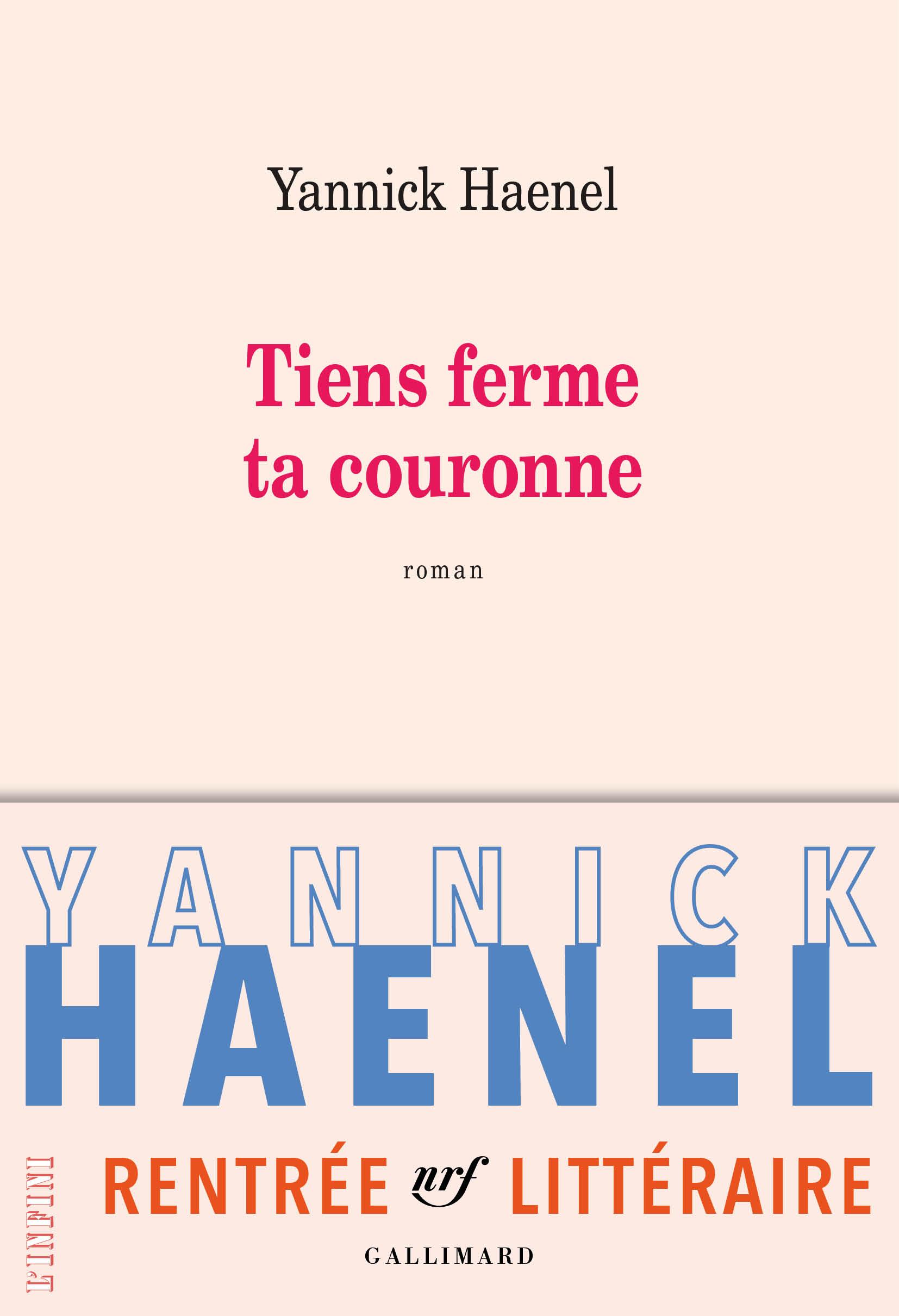 Tiens ferme ta couronne | Haenel, Yannick