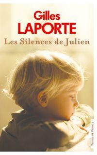 Les Silences de Julien | LAPORTE, Gilles. Auteur
