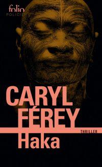 Haka | Férey, Caryl. Auteur