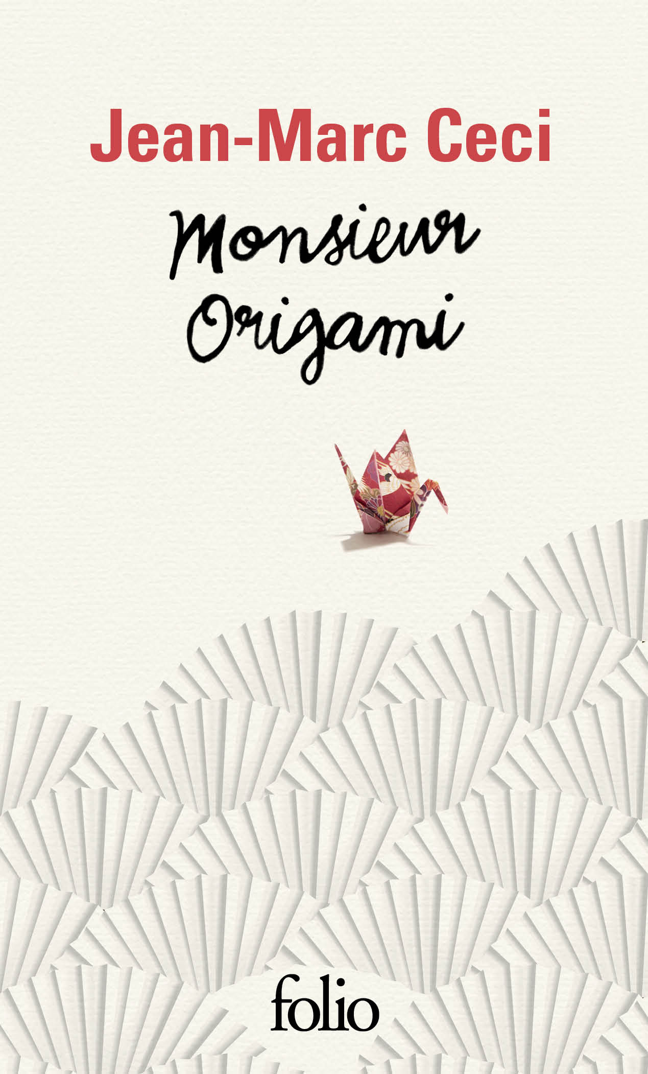 Monsieur Origami | Ceci, Jean-Marc