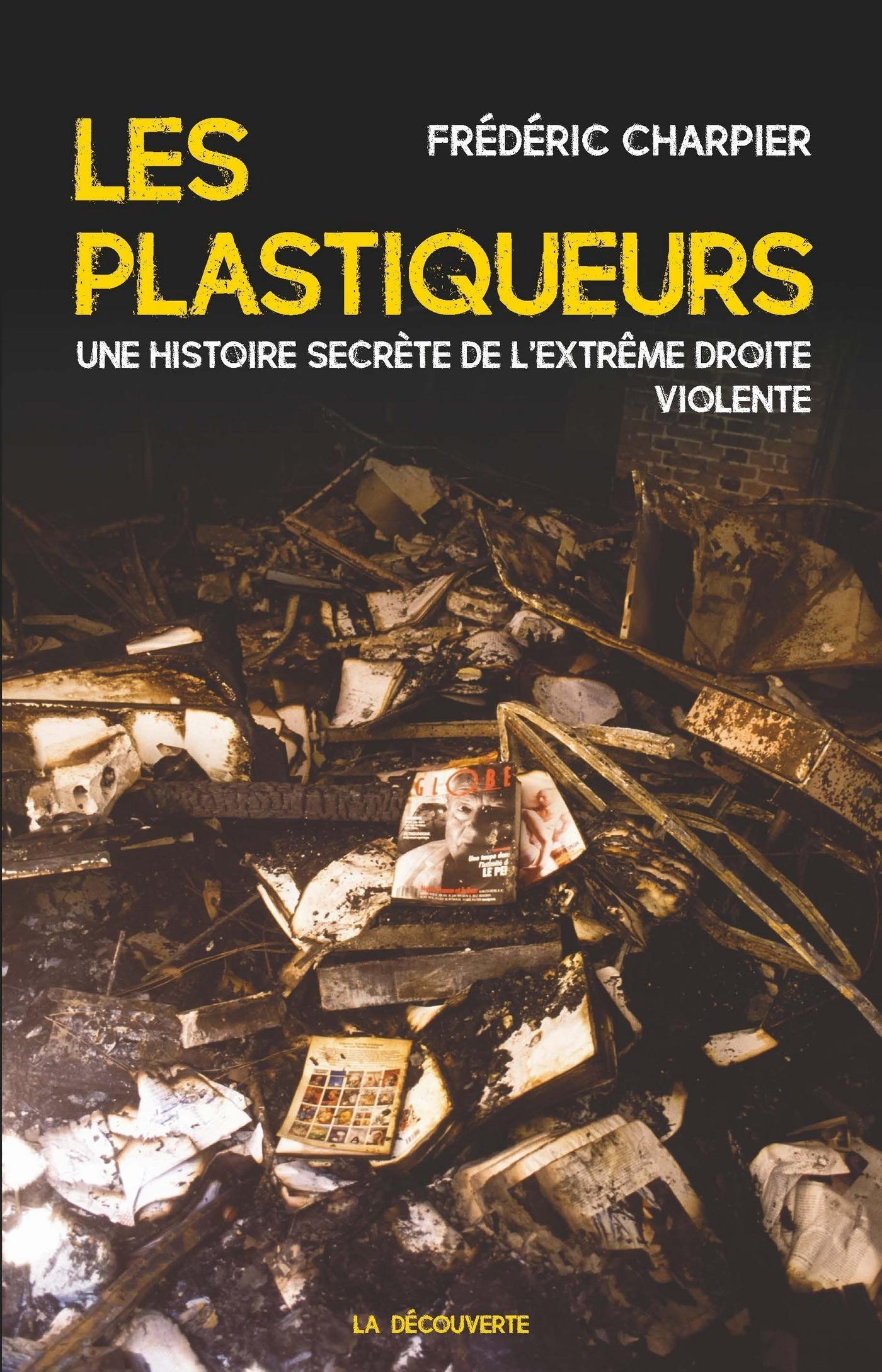 Les plastiqueurs | CHARPIER, Frédéric