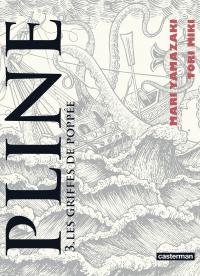 Pline (Tome 3)  - Les griffes de Poppée | Yamazaki, Mari. Auteur