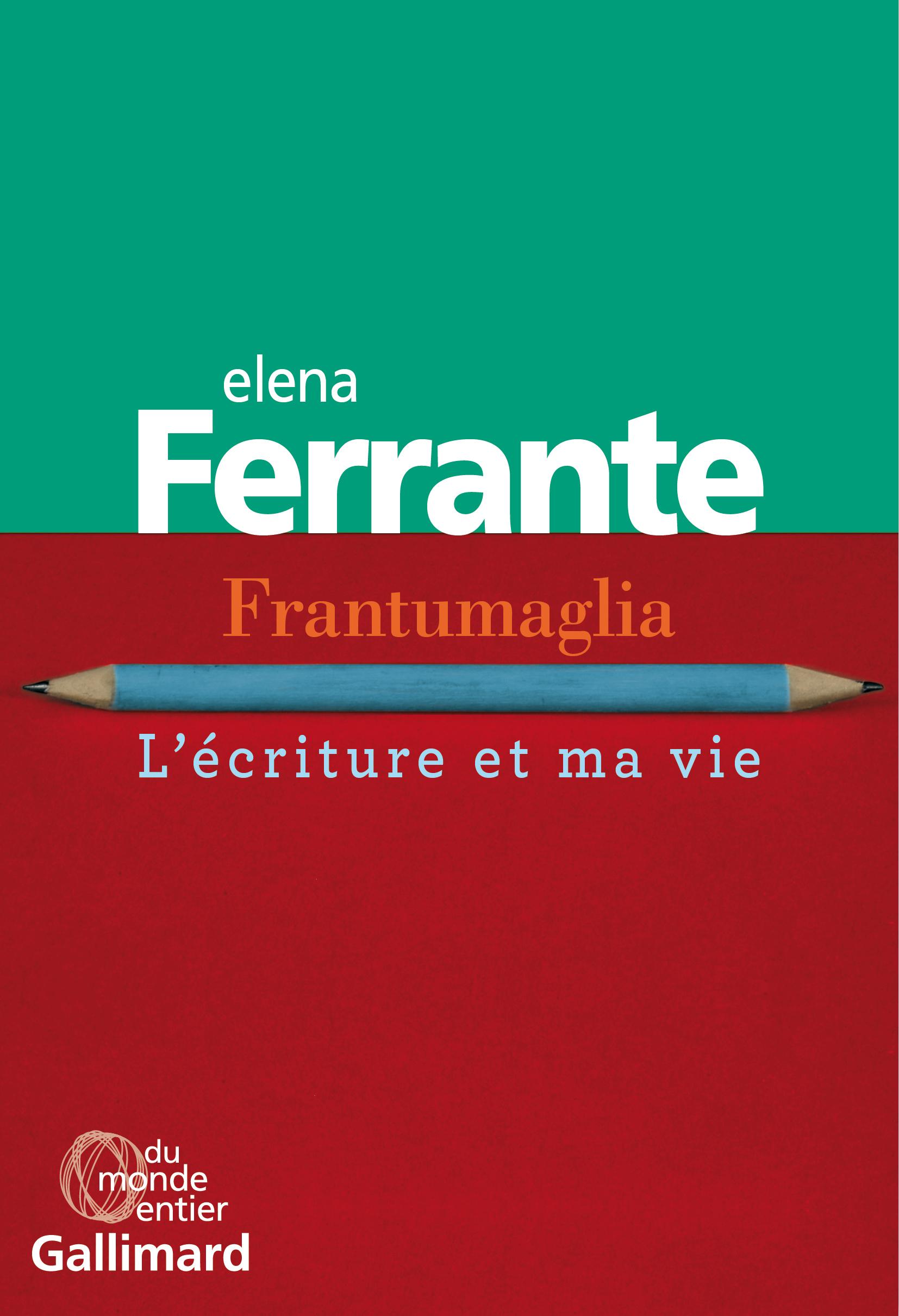 Frantumaglia | Ferrante, Elena