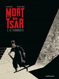 Mort au Tsar - Tome 2 - Le ...