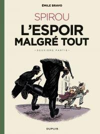 Le Spirou d'Emile Bravo - t...