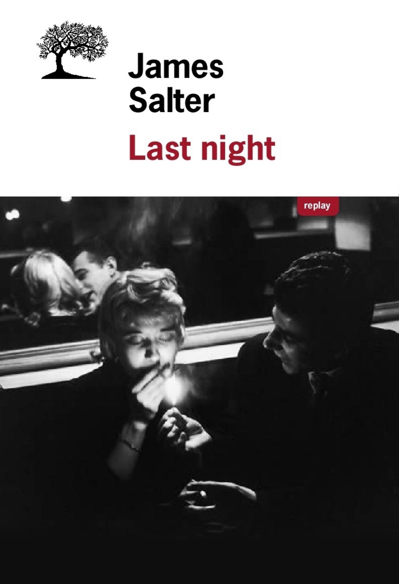 Last Night - Nouvelles complètes | Salter, James