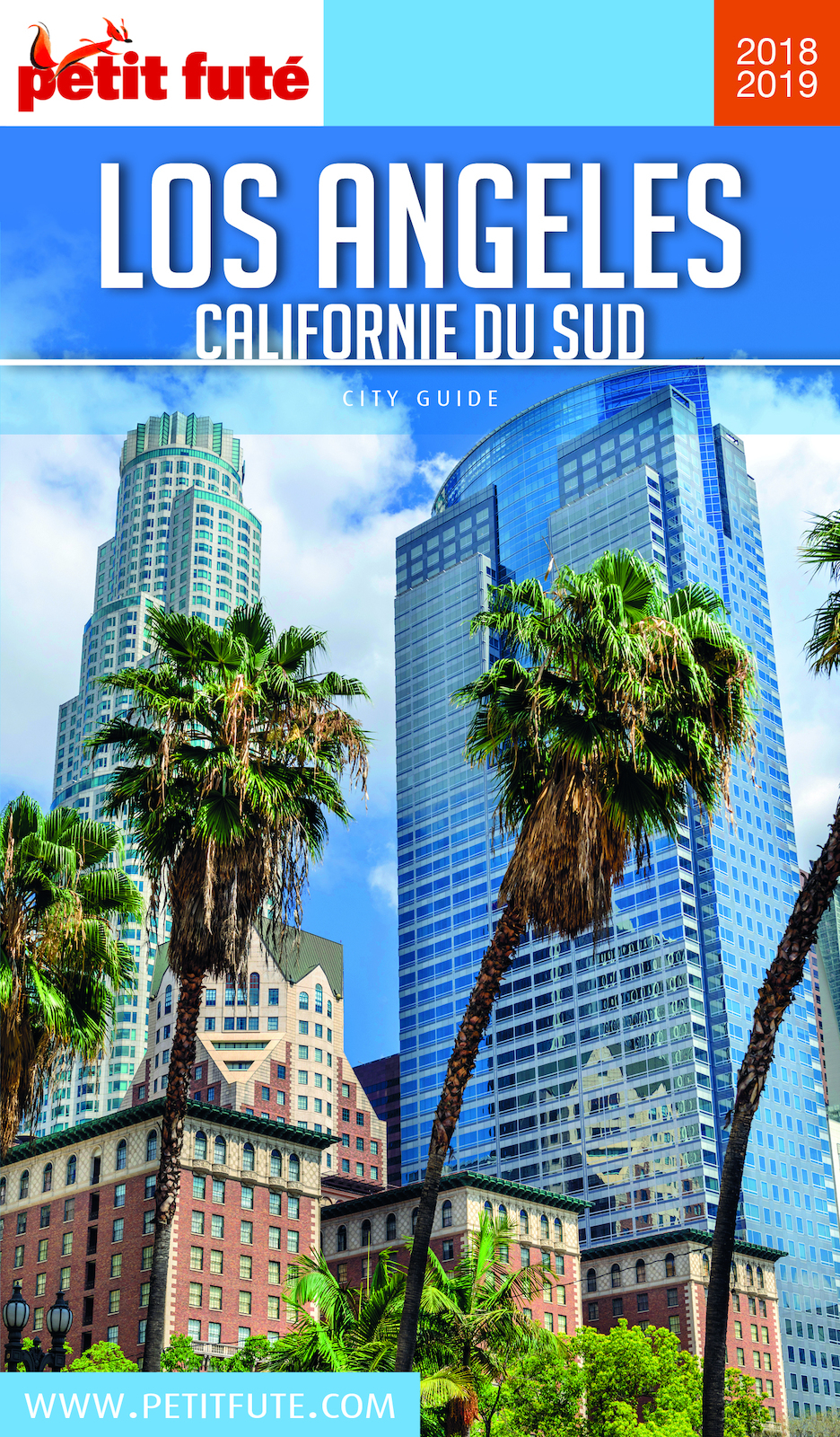 LOS ANGELES / CALIFORNIE DU SUD 2018/2019 Petit Futé