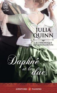 La chronique des Bridgerton (Tome 1) - Daphné et le duc