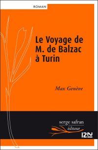 Le Voyage de M. de Balzac à Turin