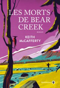 Les Morts de Bear Creek | McCafferty, Keith (1953-....). Auteur