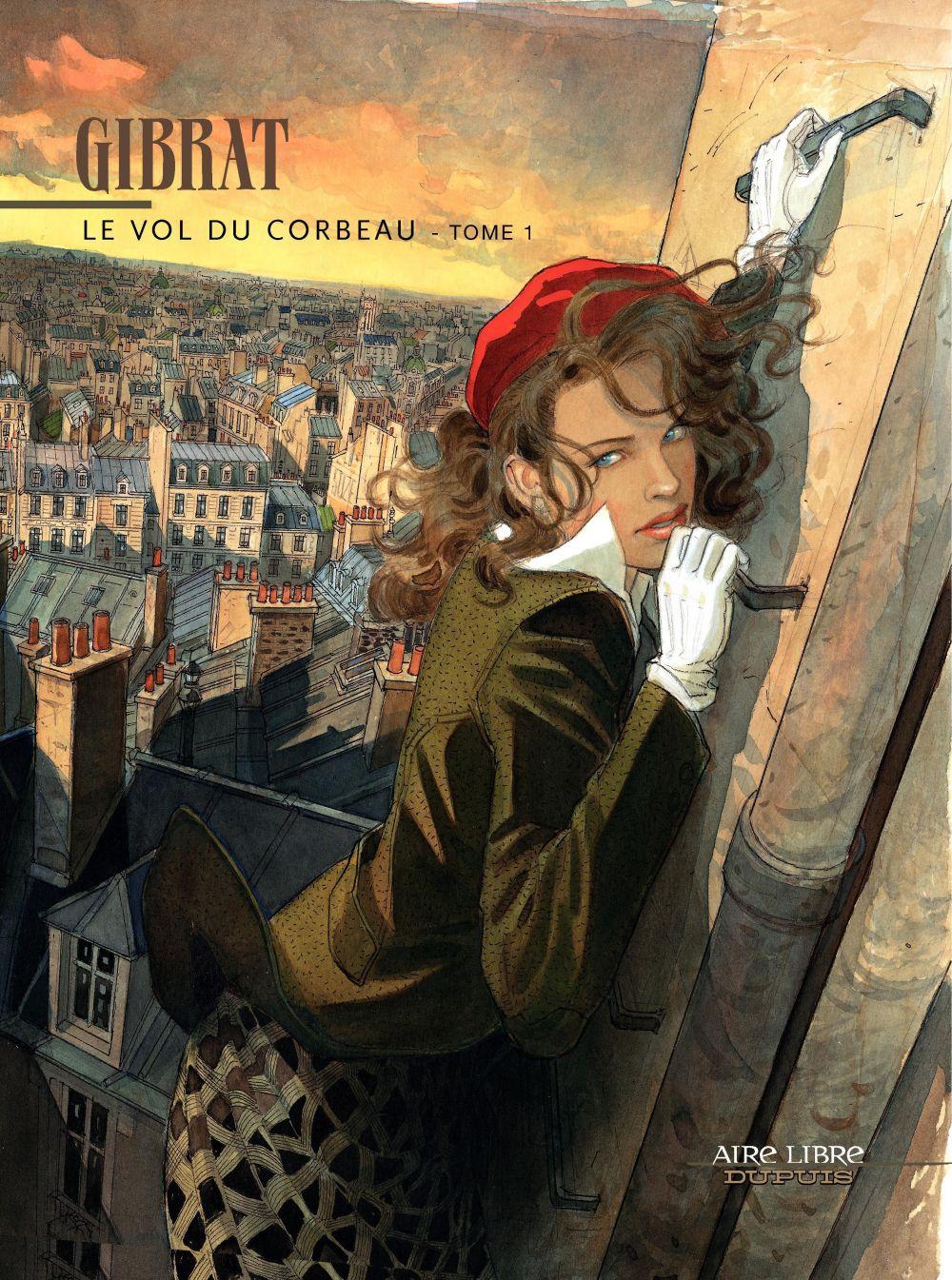 Le Vol du corbeau - Tome 1 | Gibrat (1954-....). Auteur