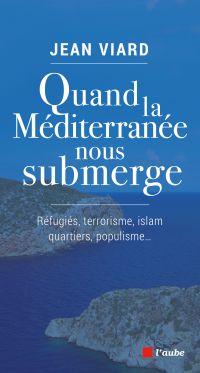 Quand la Méditerranée nous ...
