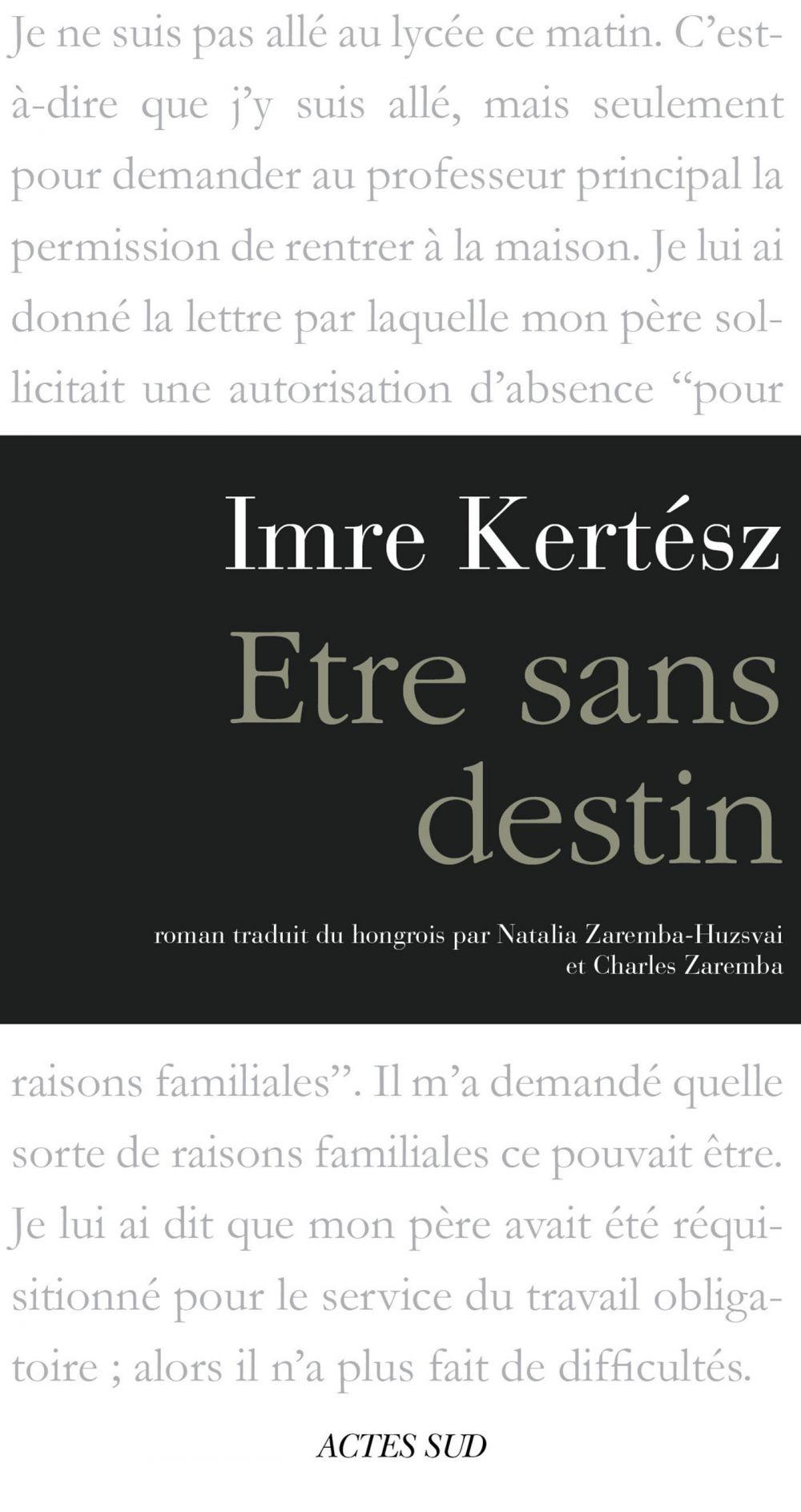 Être sans destin | Kertész, Imre (1929-2016). Auteur