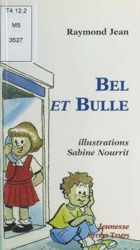 Bel et Bulle ou les Mystère...