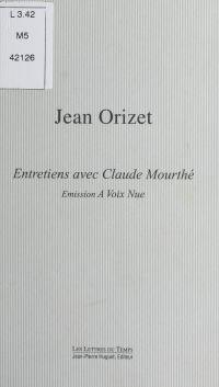 Jean Orizet, entretiens ave...