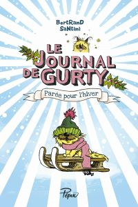 Le Journal de Gurty (Tome 2...