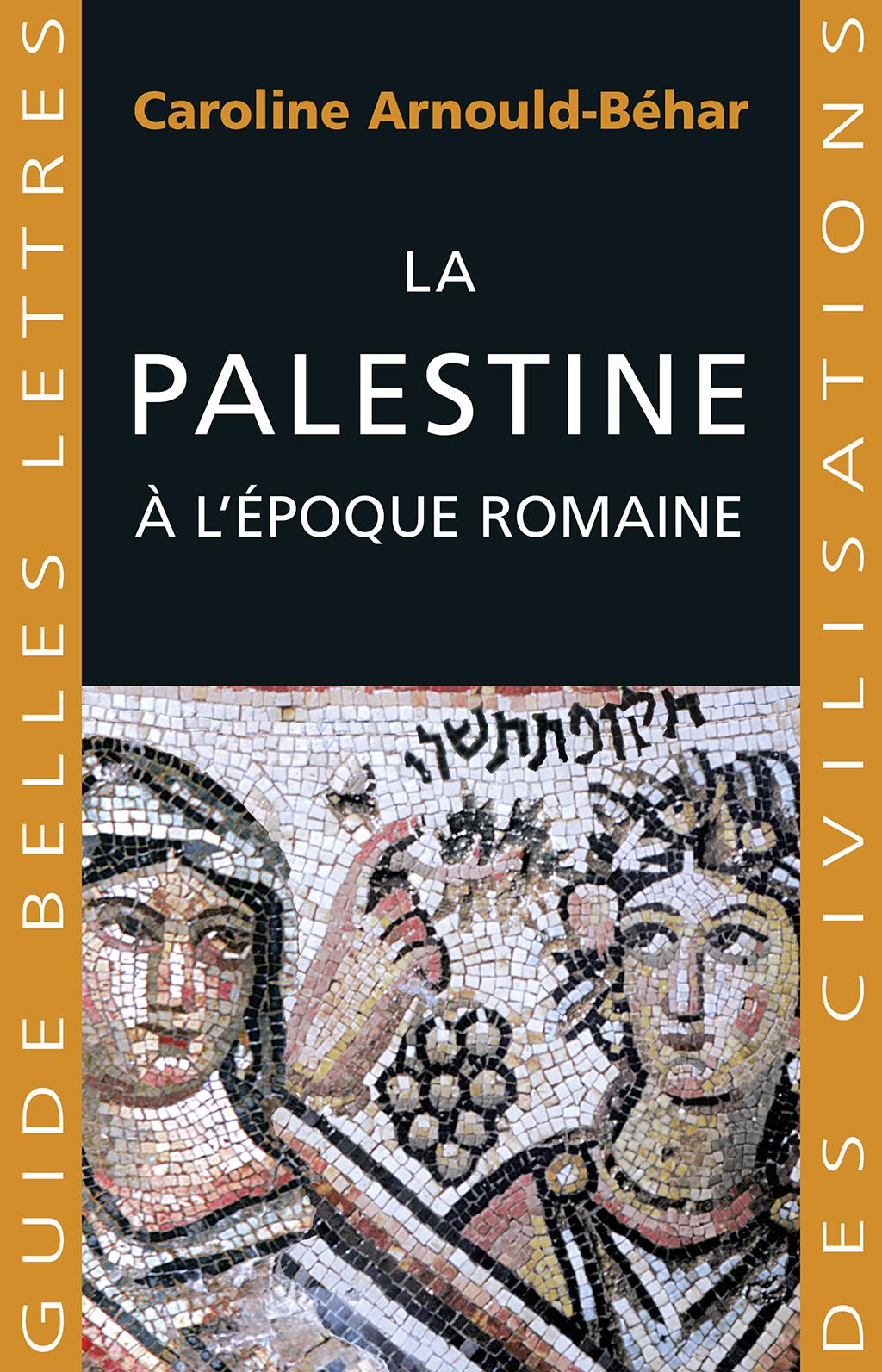 La Palestine à l'époque rom...