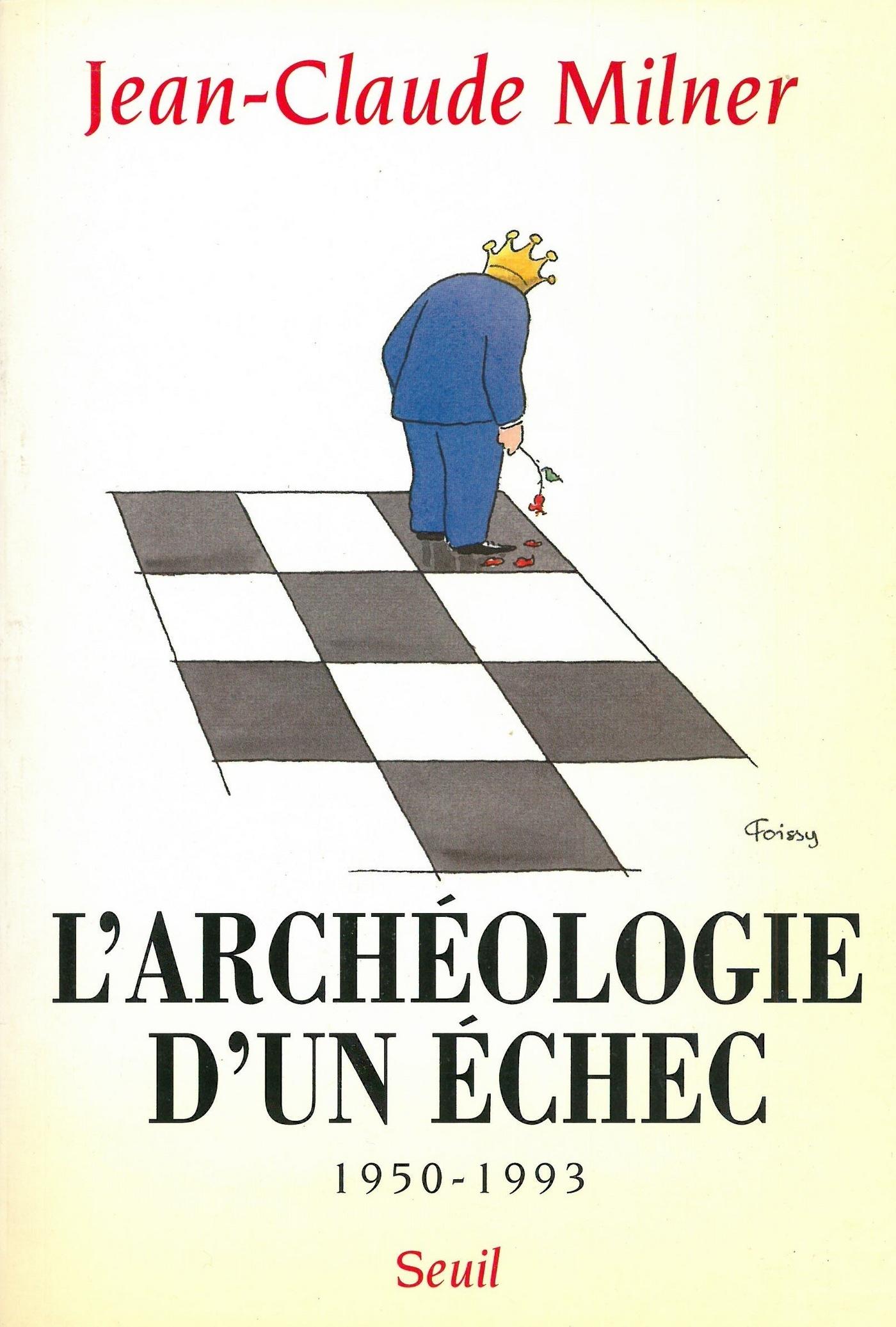 L'archéologie d'un échec (1950-1993)