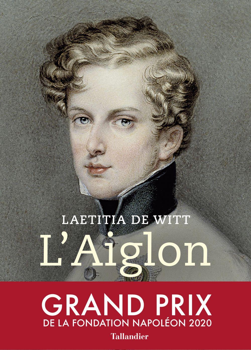 L'Aiglon | De Witt, Laetitia. Auteur