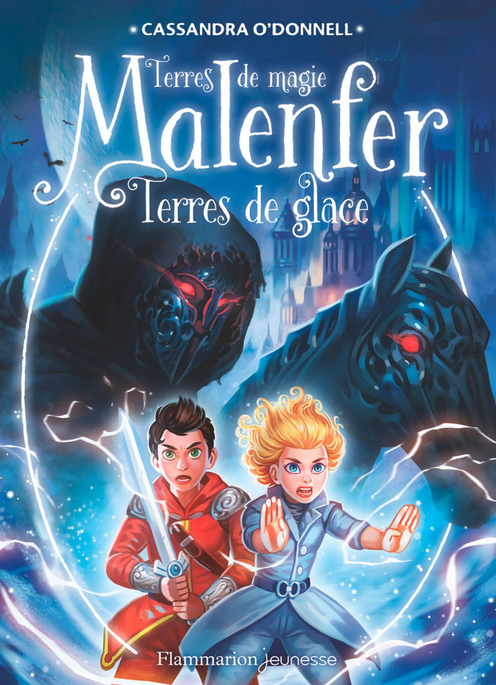 Malenfer - Terres de magie (Tome 5) - Terres de glace