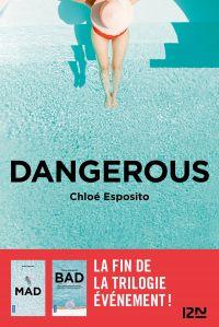 Dangerous | ESPOSITO, Chloe. Auteur