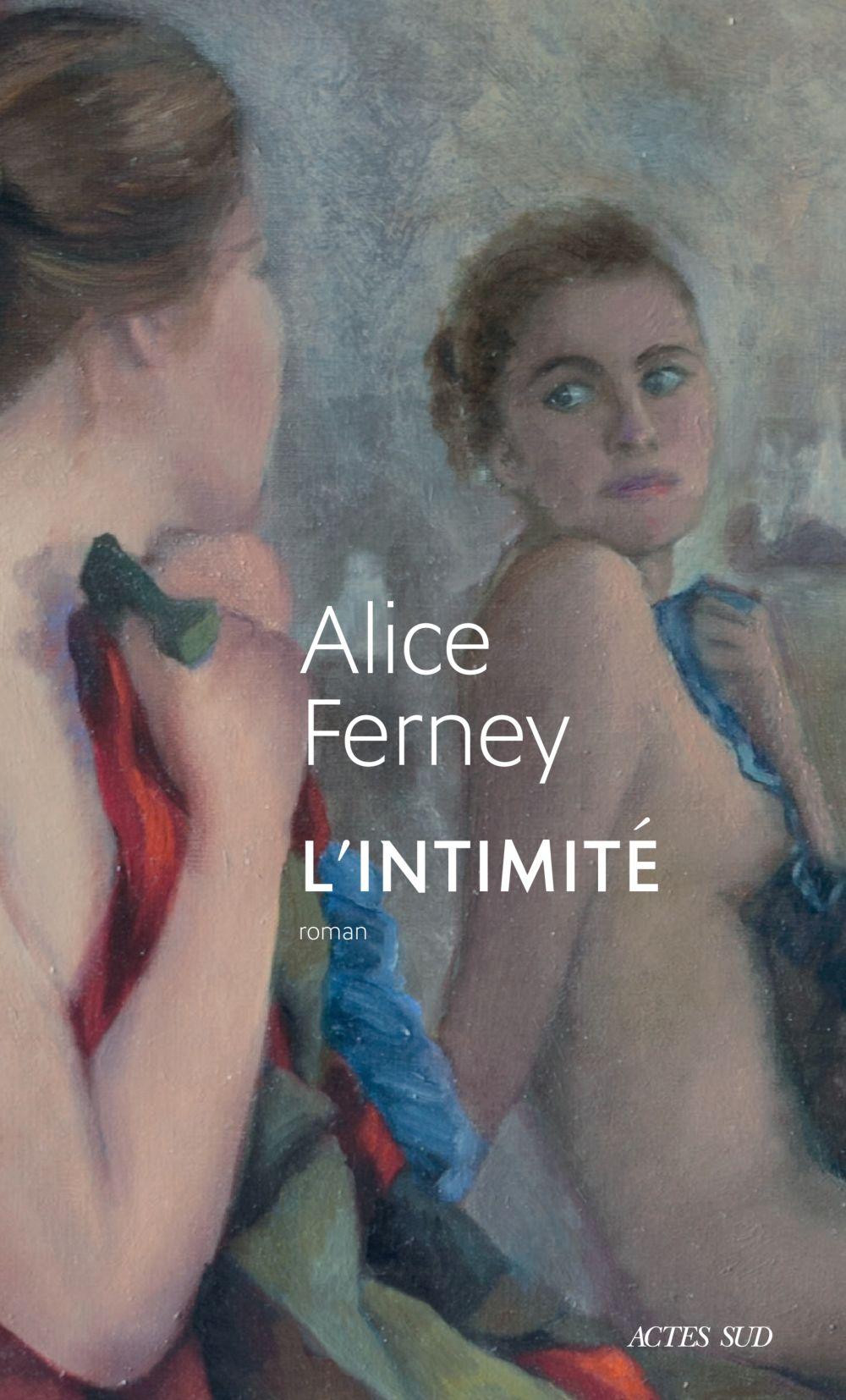 L'Intimité | Ferney, Alice. Auteur