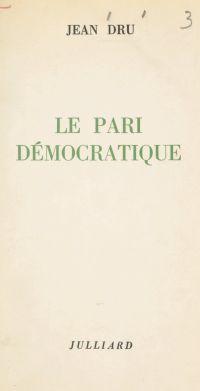 Le pari démocratique