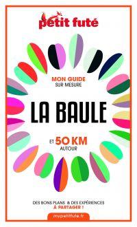 LA BAULE ET 50 KM AUTOUR 20...
