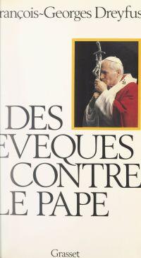 Des évêques contre le Pape