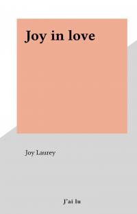 Joy in love