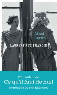 Ainsi Berlin | Petitmangin, Laurent. Auteur
