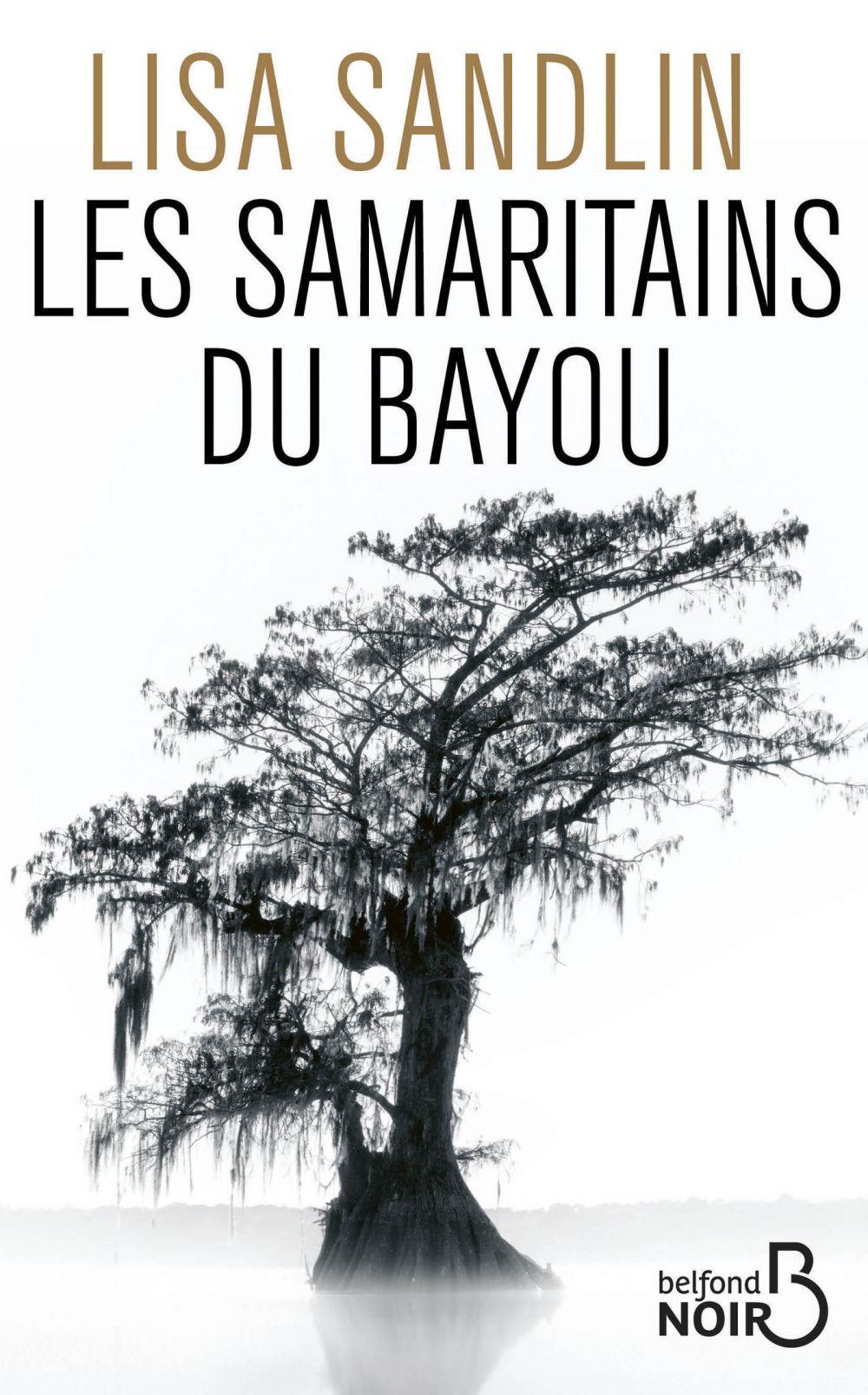 Les Samaritains du bayou   Sandlin, Lisa. Auteur