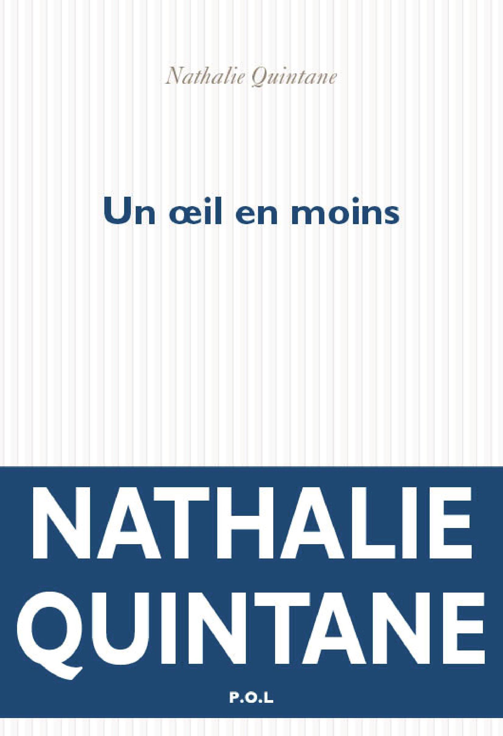 Un œil en moins | Quintane, Nathalie