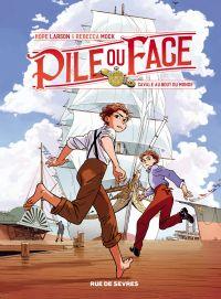 Pile ou face - Tome 1 | Hope Larson, . Auteur