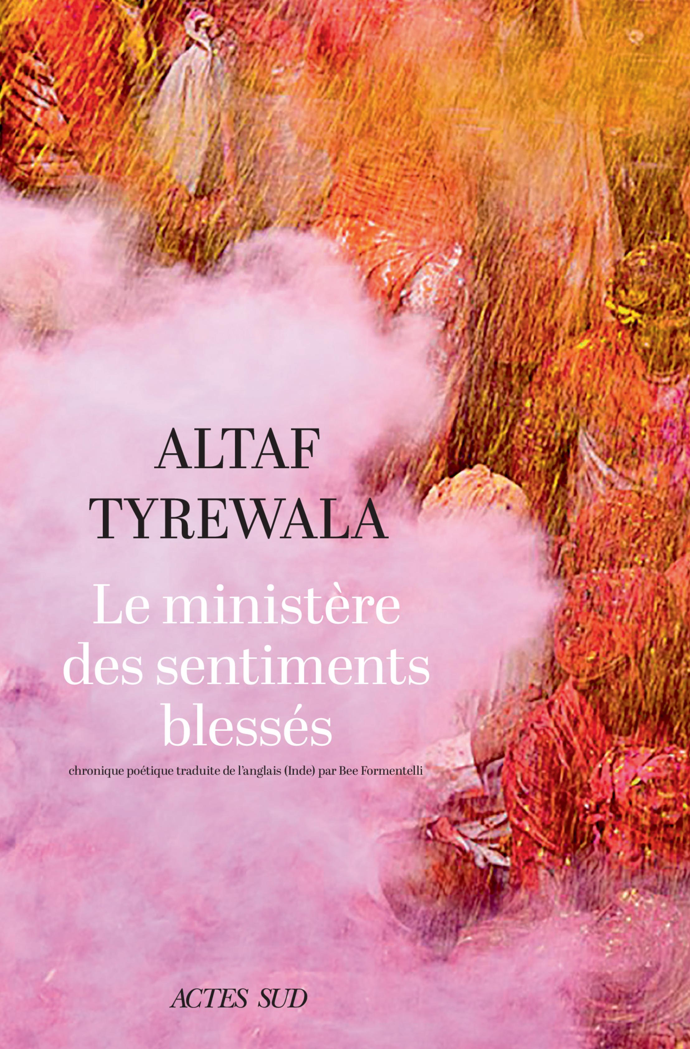 Le ministère des sentiments blessés | Tyrewala, Altaf