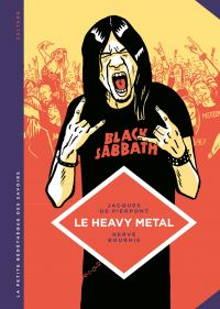 Image de couverture (Le heavy metal : de Black Sabbath au Hellfest)