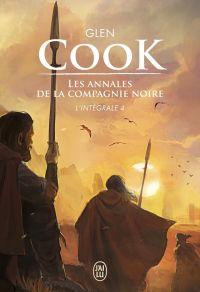 Les annales de la Compagnie noire - L'Intégrale 4 (Tomes 9 et 10) | Cook, Glen. Auteur