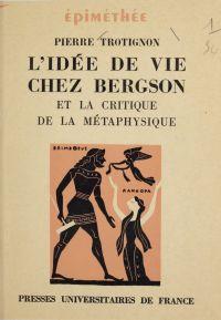 L'idée de vie chez Bergson ...