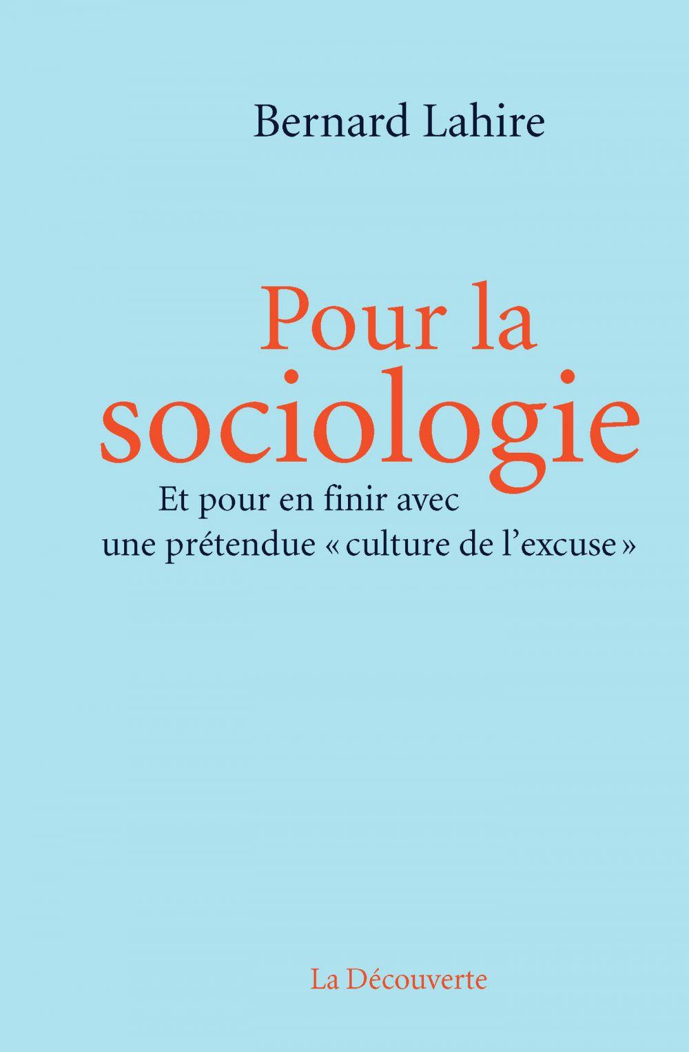 Pour la sociologie | Lahire, Bernard (1963-....). Auteur