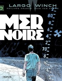 Largo Winch. Volume 17, Mer Noire